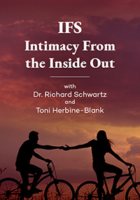 Image of Internal Family Systems (IFS) & Intimacy From the Inside Out