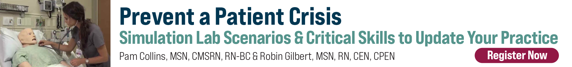 Prevent a Patient Crisis: Simulation Lab Scenarios & Critical Skills to Update Your Practice