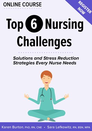 Top 6 Nursing Challenges Online Course