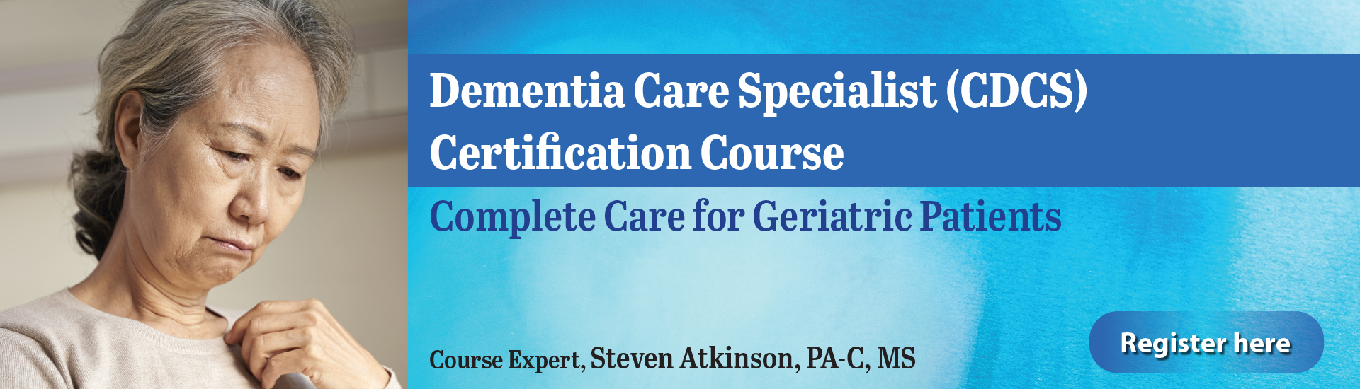 Dementia Care Specialist (CDCS) Certification Course