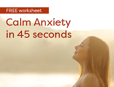 Calm Anxiety in 45 Seconds