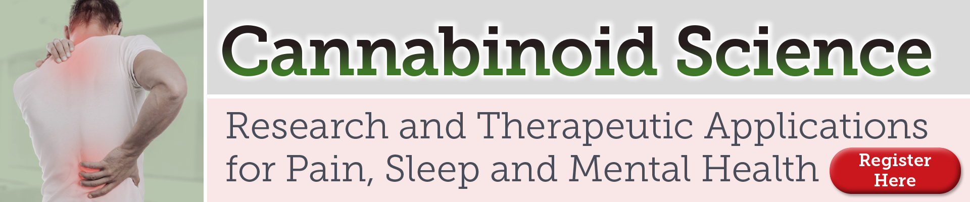 Cannabinoid Science: Research and Therapeutic Applications for Pain, Sleep and Mental Health
