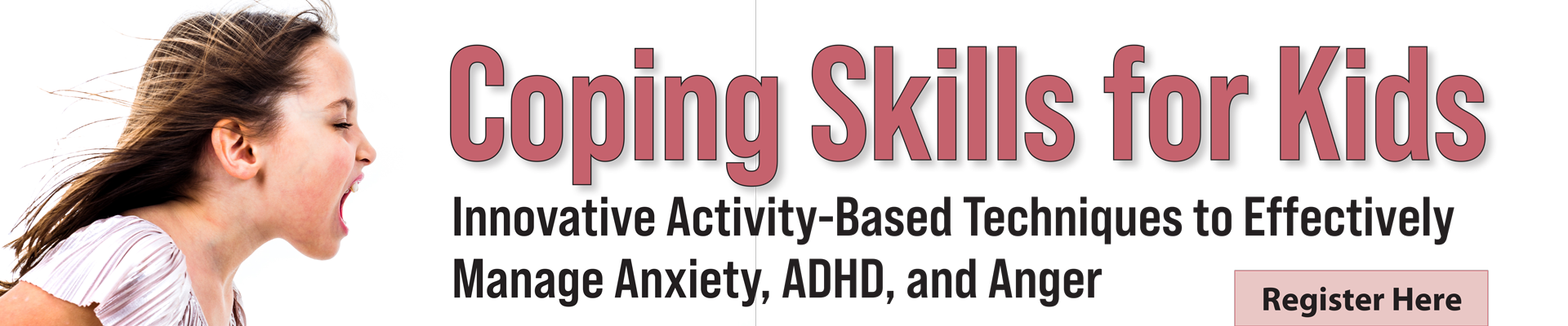 Coping Skills for Kids: Innovative Activity-Based Techniques to Effectively Manage Anxiety, ADHD, and Anger