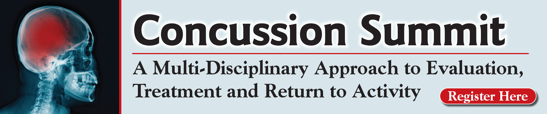 Concussion Summit: A Multi-Disciplinary Approach to Evaluation, Treatment and Return to Activity