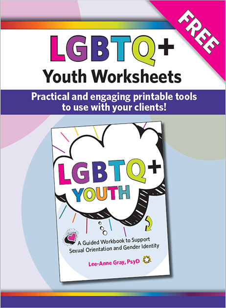 LGBTQ+ Youth Worksheets