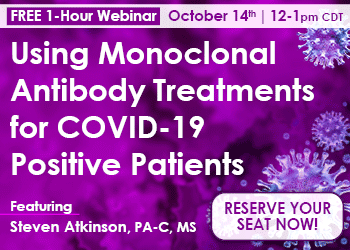 Using Monoclonal Antibody Treatments for COVID-19 Positive Patients