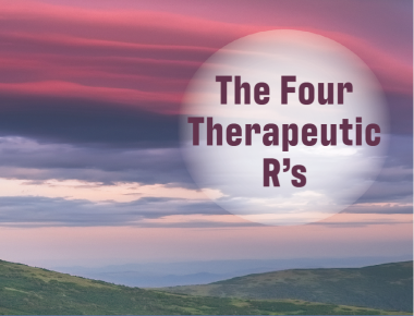 Blog The Four Therapeutic R's