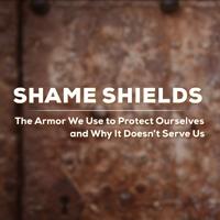 Shame Shields