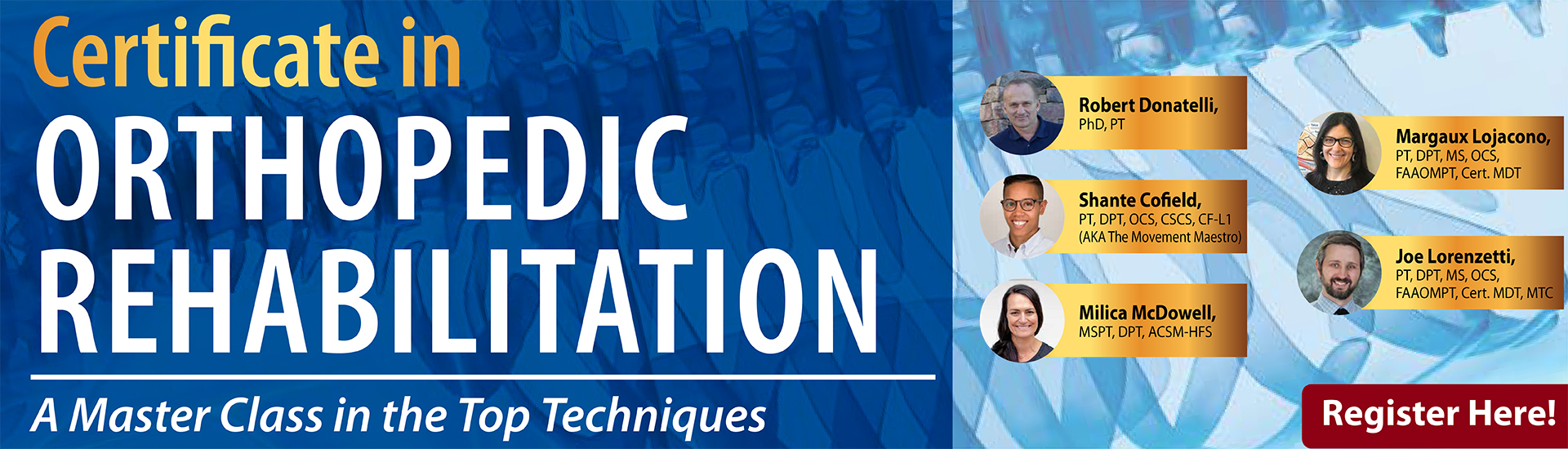 Certificate in Orthopedic Rehabilitation