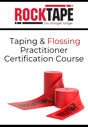 RockTape Taping & Flossing Practitioner Certification Course