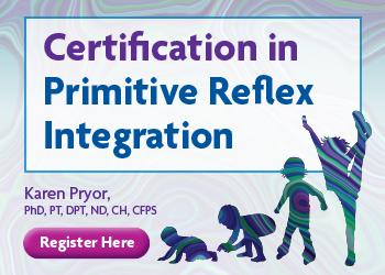 Certification in Primitive Reflex Integration