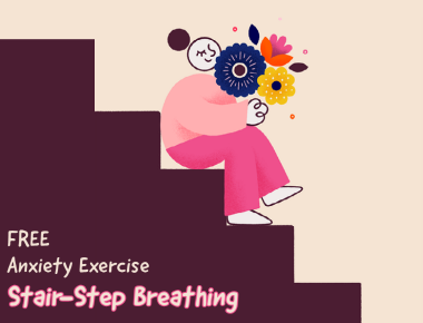 Blog Coping Ahead of Anxiety with Stair-Step Breathing