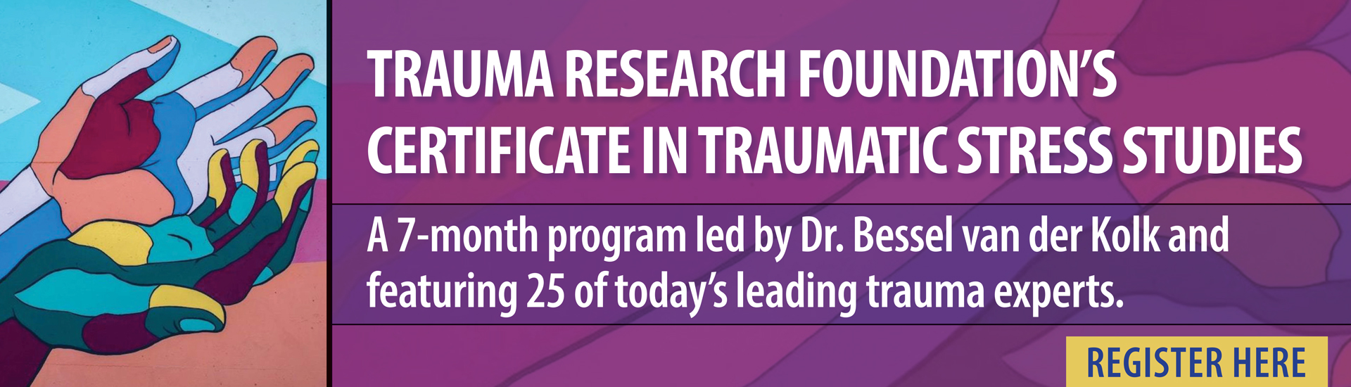 Trauma Research Foundation's Certificate in Traumatic Stress Studies