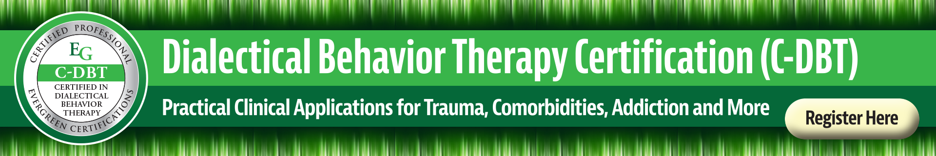 Certified DBT training for therapists, counselors, social workers and more