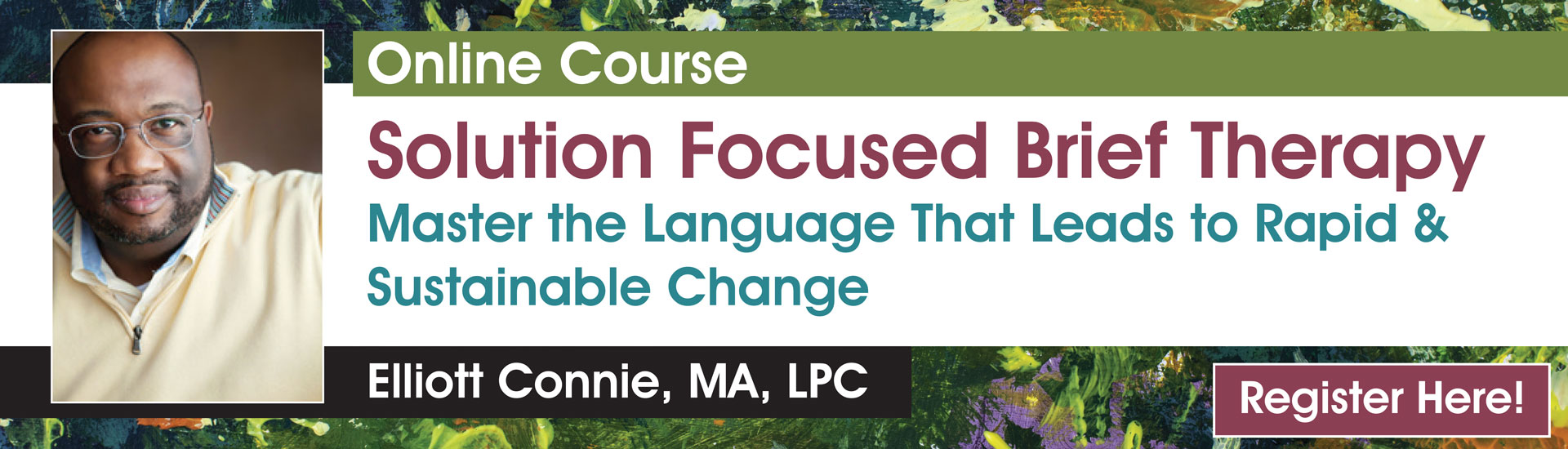 Solution Focused Brief Therapy: Master the Language that Leads to Rapid & Sustainable Change