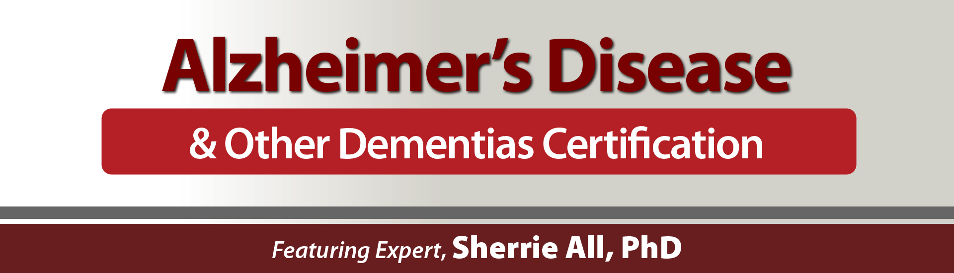 Alzheimer's Disease and Other Dementia Certification Full Header