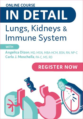 In Detail: Lungs, Kidneys, & Immune System
