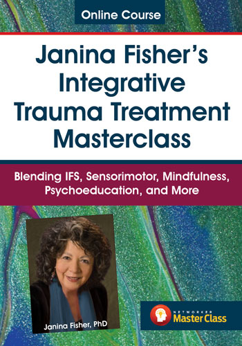 Janina Fisher Trauma Treatment Master Class