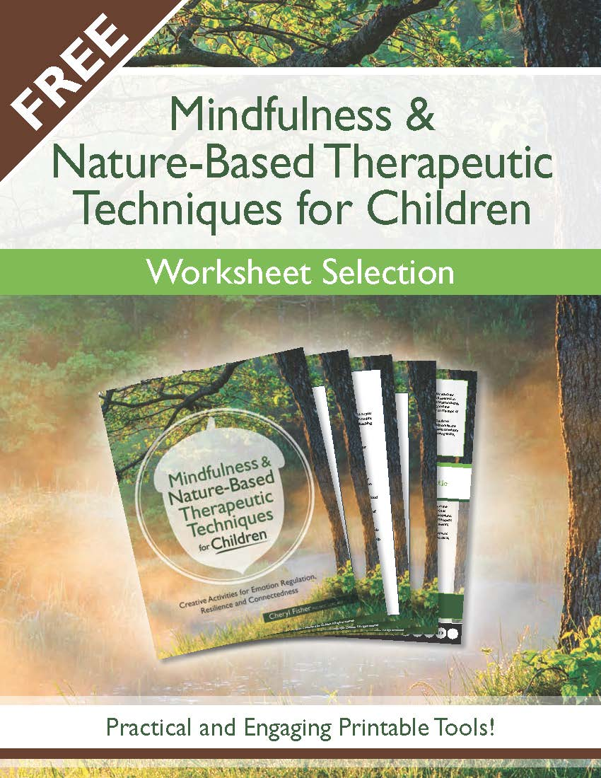 Mindfulness & Nature-Based Therapeutic Techniques for Children Worksheet Selection
