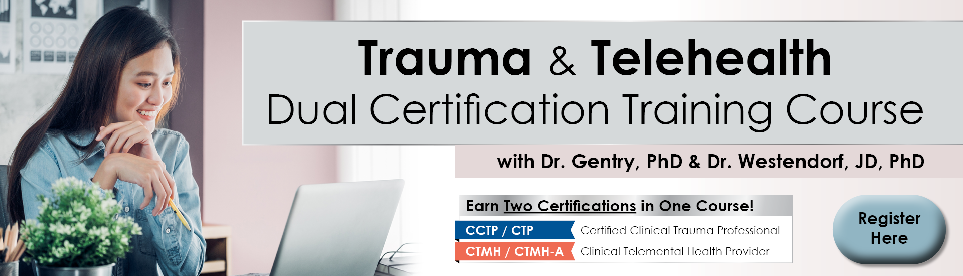 Trauma & Telehealth Dual Certification Course