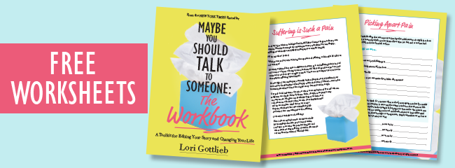 Free Worksheets from Maybe You Should Talk to Someone: The Workbook