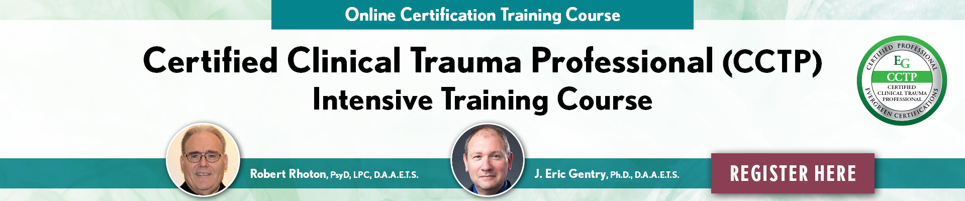 Certified Clinical Trauma Professional (CCTP) Intensive Training Course