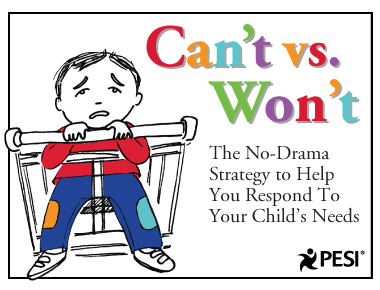 Blog Can't vs. Wont: The No-Drama Strategy to Help You Respond to Your Child's Needs