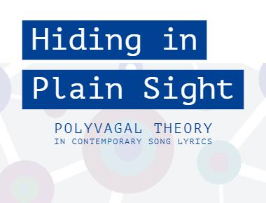 Hiding in Plain Sight Polyvagal