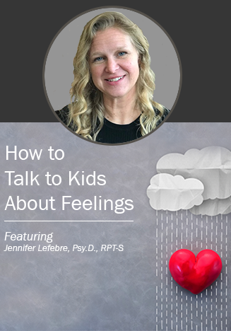 Blog: How to Talk About Feelings with Kids