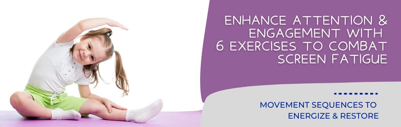 Blog: Exercises to Combat Screen Fatigue