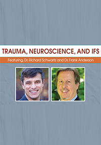 Image of Trauma, Neuroscience and Internal Family Systems (IFS)