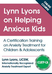 Helping Anxious Kids Course