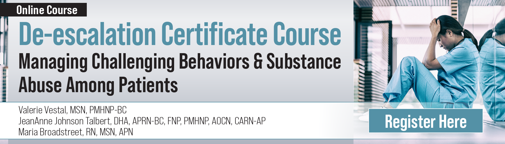 De-escalation Certificate Course: Managing Challenging Behaviors & Substance Abuse Among Patients