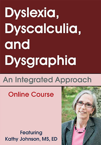 Dyslexia, Dyscalculia, and Dysgraphia Online Course