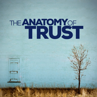 Anatomy of Trust
