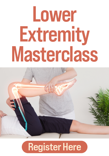 Lower Extremity Masterclass: Evidence-Based Treatment Strategies for Enhanced Recovery