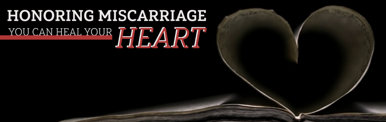 Blog You Can Heal Your Heart After Grief: Honoring Infertility and Miscarriage