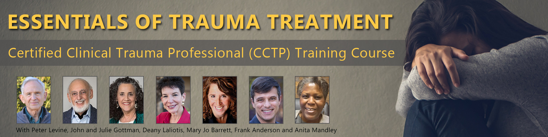 Essentials of Trauma Treatment: Trauma Certification (CCTP) Course