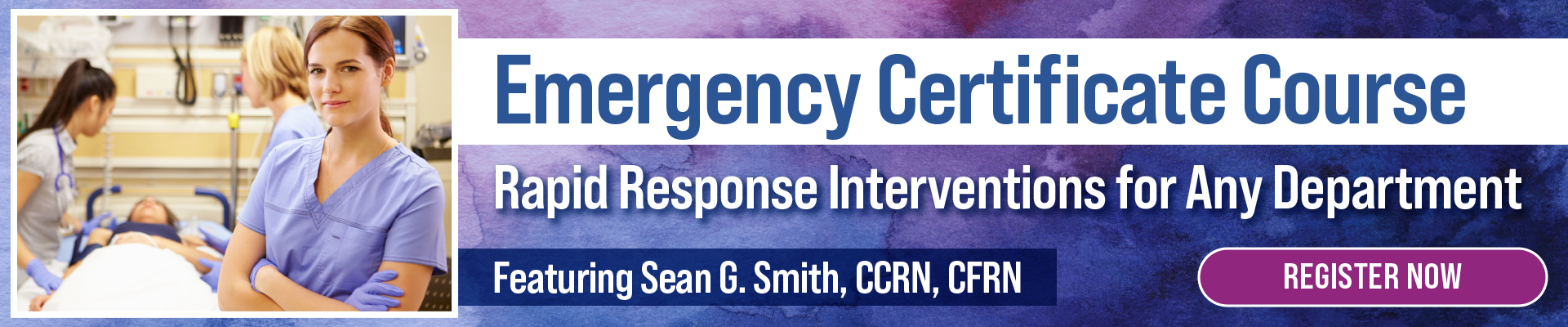 Emergency Certificate Course: Rapid Response Interventions for Any Department