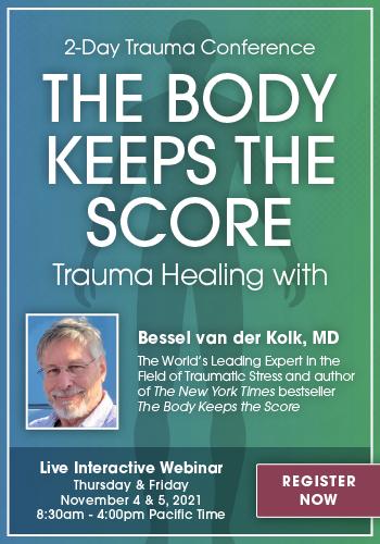 The Body Keeps the Score Live Webinar