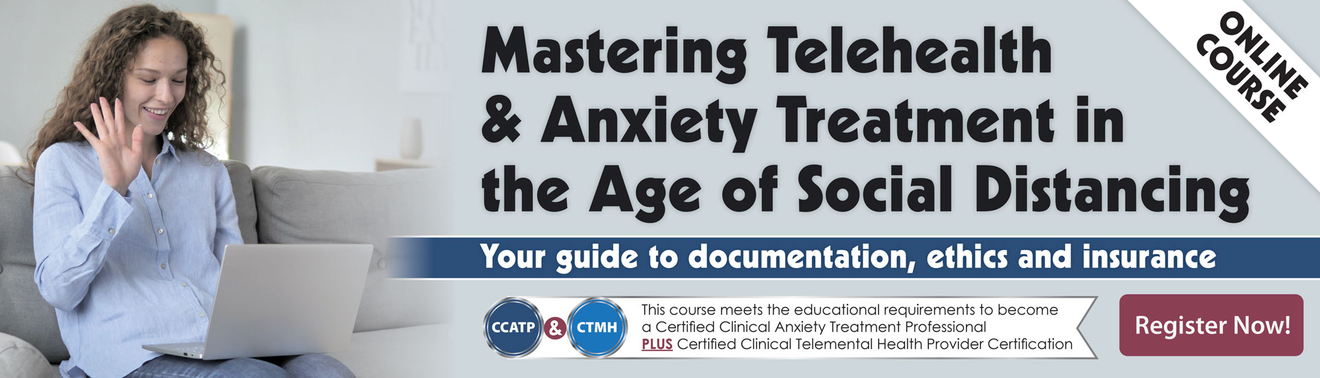 Mastering Telehealth & Anxiety Treatment in the Age of Social Distancing