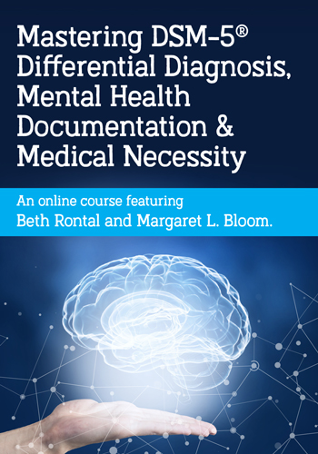 Mastering DSM-5®, Mental Health Documentation & Medical Necessity
