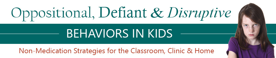 Online Course: Oppositional, Defiant, and Disruptive Children and Adolescents