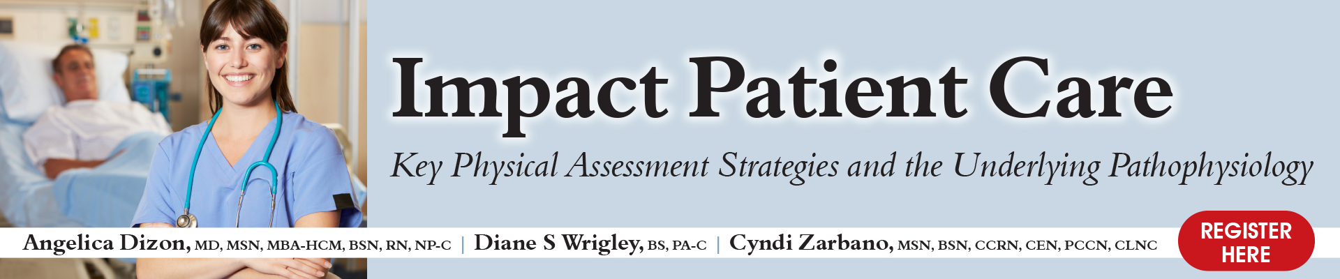 Impact Patient Care: Key Physical Assessment Strategies and the Underlying Pathophysiology