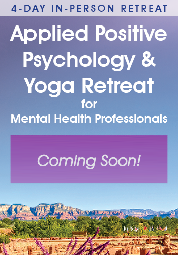 The next Applied Positive Psychology & Yoga Retreat is coming soon!