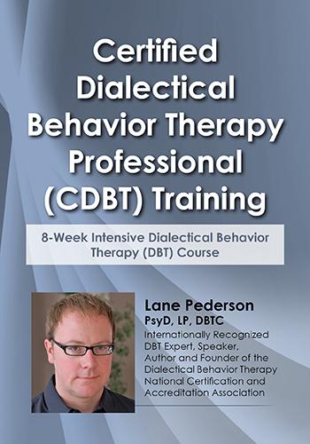 Certified DBT Professional (CDBT) Training: 8-Week Intensive DBT Course
