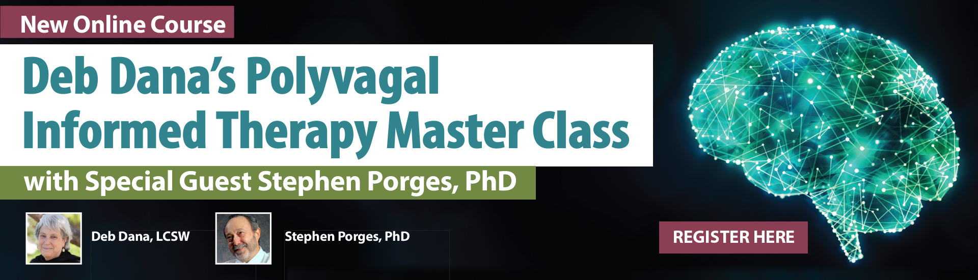 Deb Dana's Polyvagal Informed Therapy Master Class