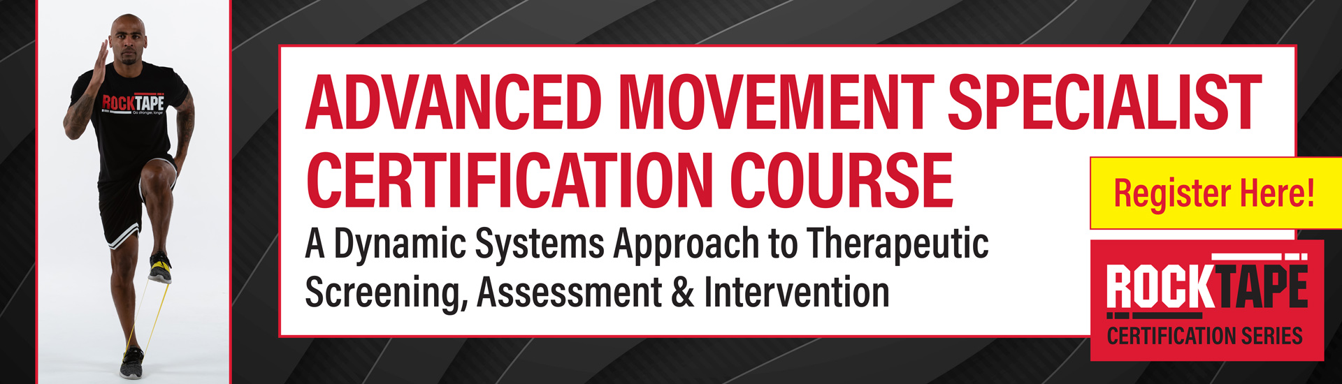 Advanced Movement Specialist Certification Course: A Dynamic Systems Approach to Therapeutic Screening, Assessment & Intervention