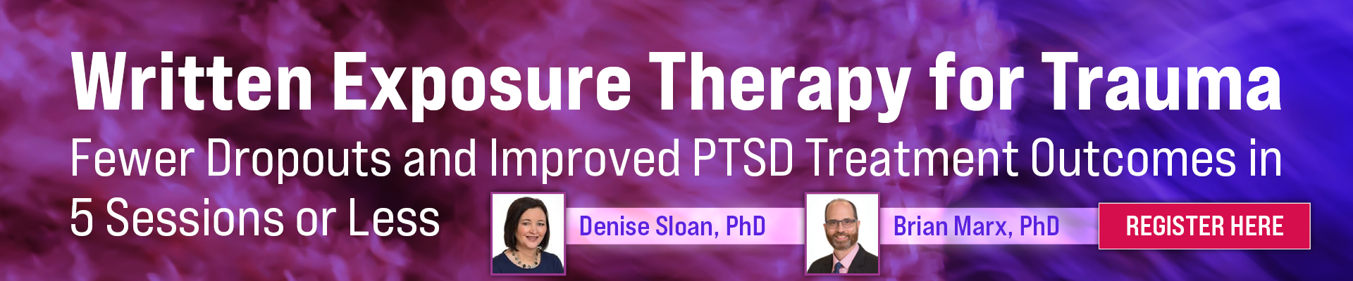 Written Exposure Therapy for Trauma: Fewer Dropouts and Improved PTSD Treatment Outcomes in 5 Sessions or Less