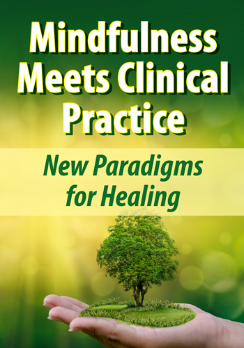 Mindfulness Meets Clinical Practice